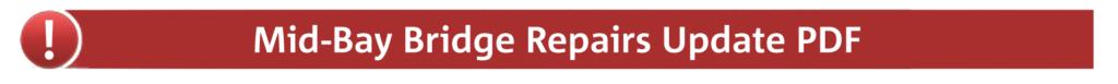 Mid-Bay Bridge Repairs Update PDF Link